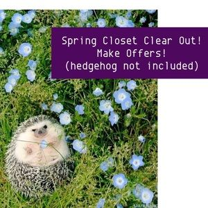 Other - Spring Closet Clear Out! Make Offers!  🌷🦔